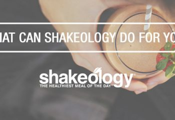 What Can Shakeology Do For You?