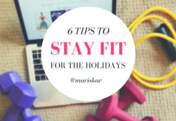 6 Tips to Stay Fit for the Holidays